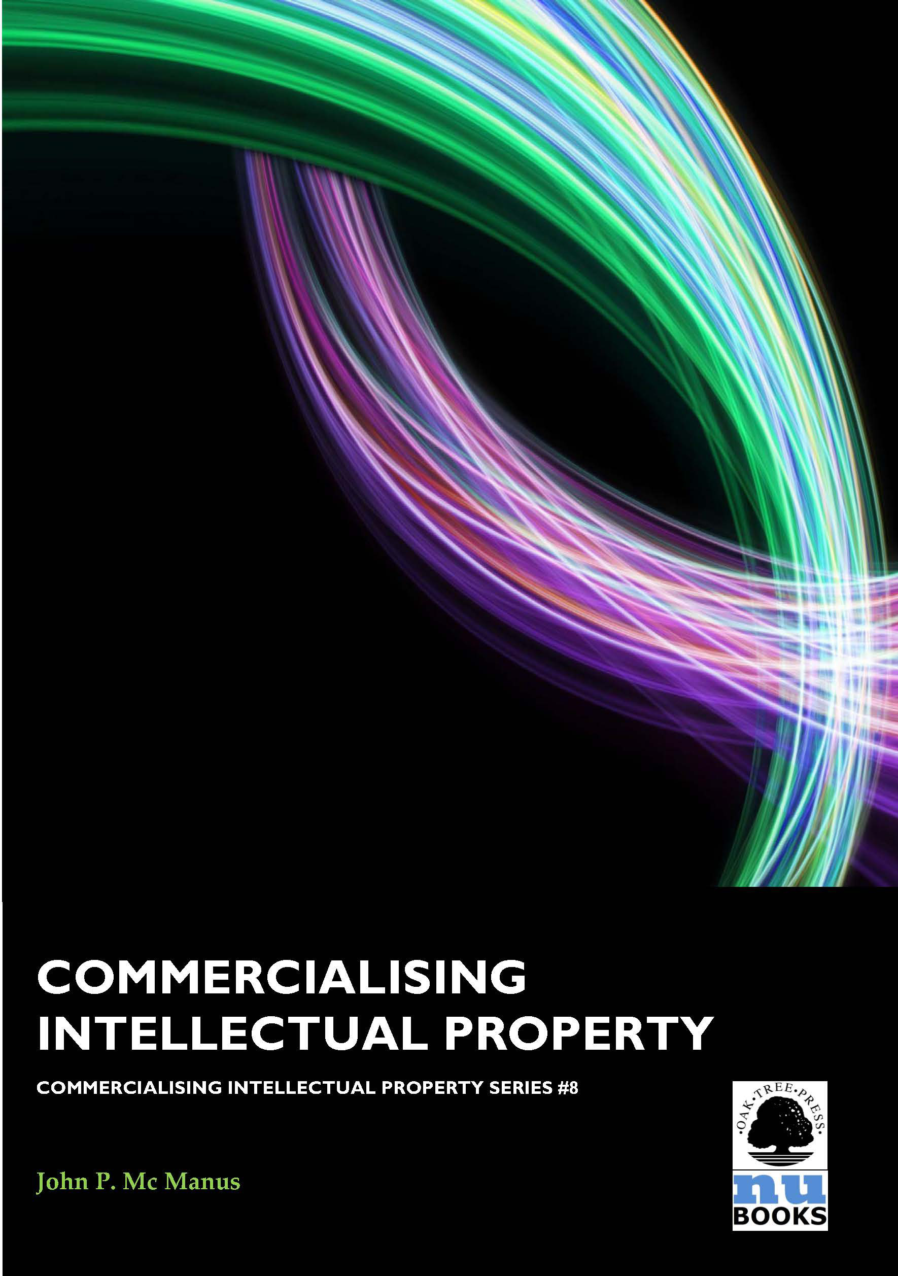 Commercialising Intellectual Property