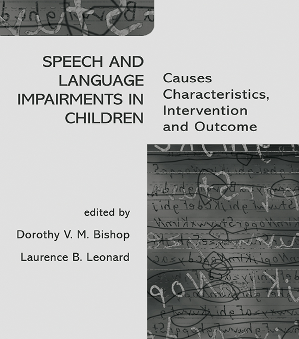 Speech and Language Impairments in Children Causes,  Characteristics,  Intervention and Outcome