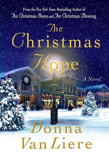 The Christmas Hope By: Donna VanLiere