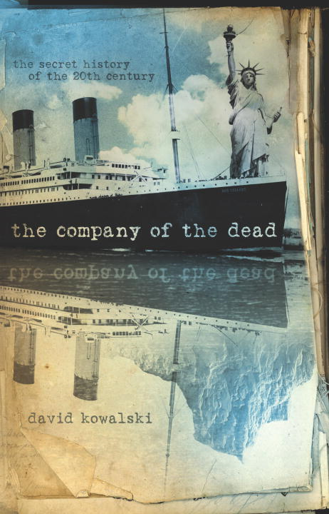 The Company of the Dead By: David Kowalski