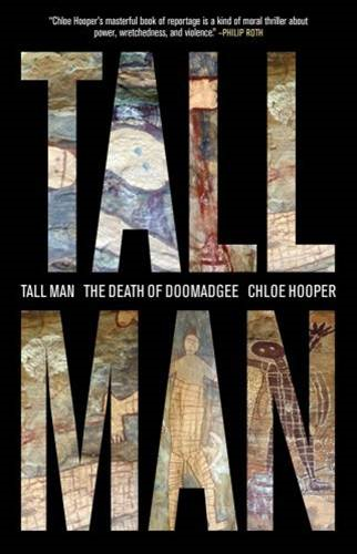 Tall Man By: Chloe Hooper
