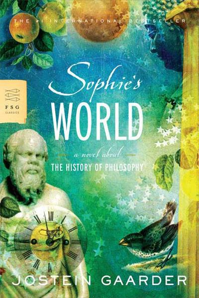 Sophie's World By: Jostein Gaarder