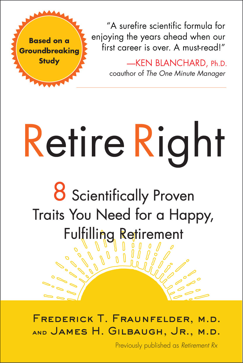 Retirement RX By: Frederick T. Fraunfelder, M.D.,James H. Gilbaugh, Jr., M.D.