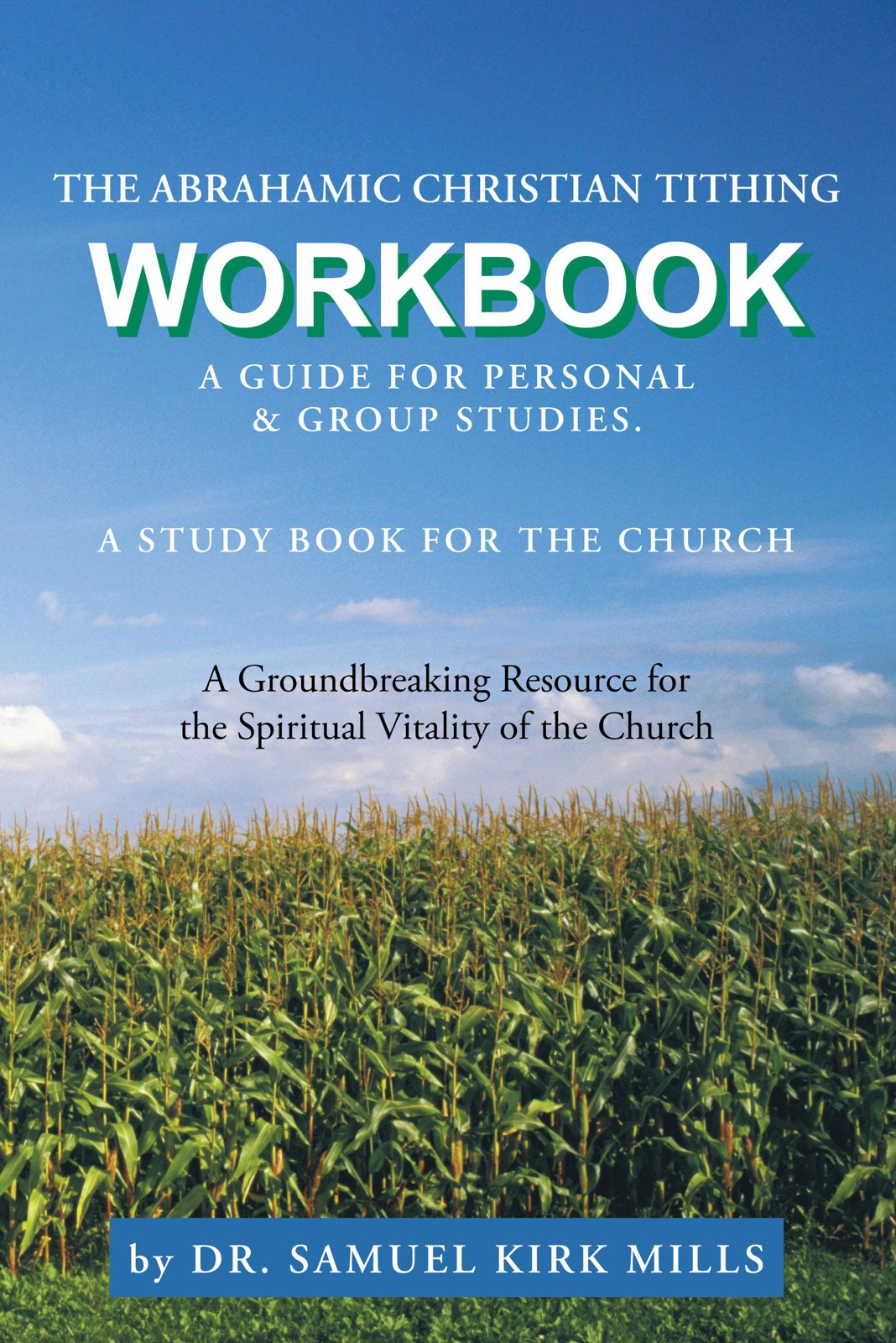 The Abrahamic Christian Tithing: Workbook