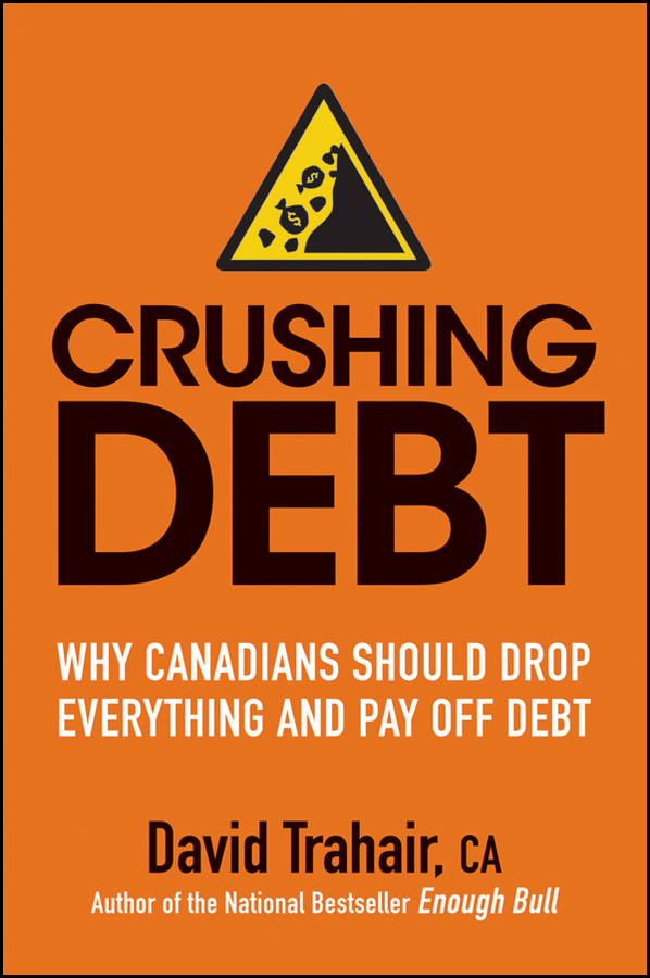 Crushing Debt By: David Trahair