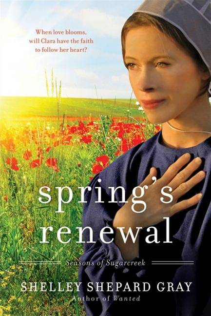 Spring's Renewal By: Shelley Shepard Gray