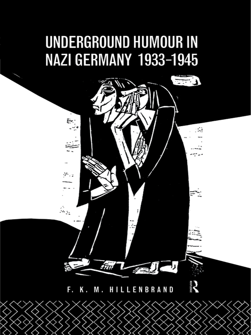 Underground Humour In Nazi Germany, 1933-1945