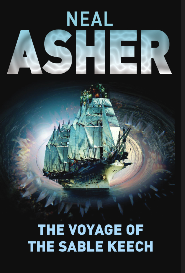 The Voyage of the Sable Keech By: Neal Asher