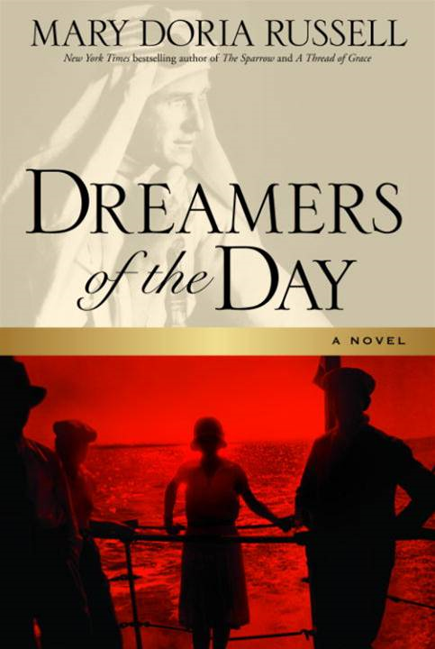 Dreamers of the Day By: Mary Doria Russell