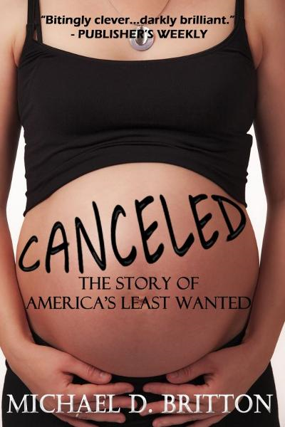 Canceled: The Story of America's Least Wanted By: Michael D. Britton