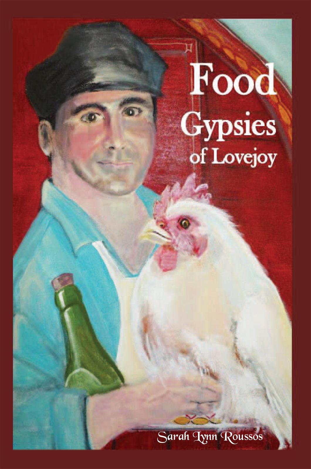 Food Gypsies Of Lovejoy By: Sarah Lynn Roussos