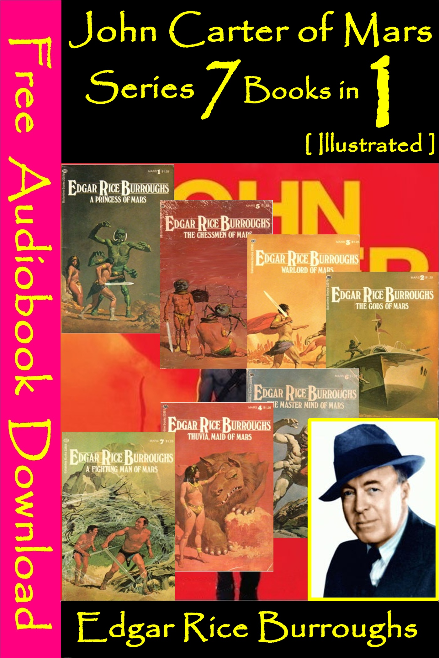 Edgar Rice Burroughs - John Carter of Mars Series 7 Books in 1 [ Illustrated ]