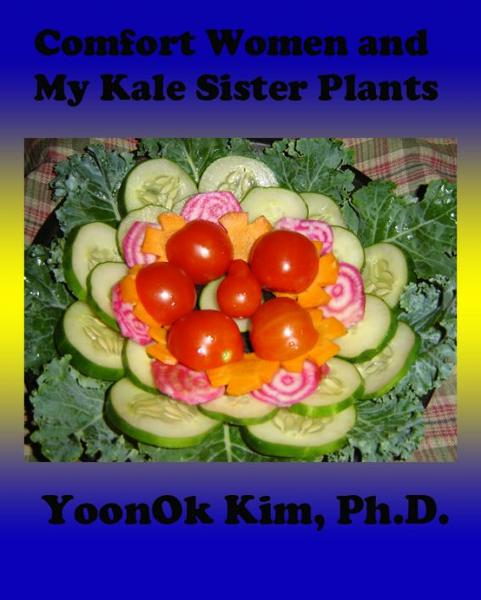 Comfort Women & My Kale Sister Plants