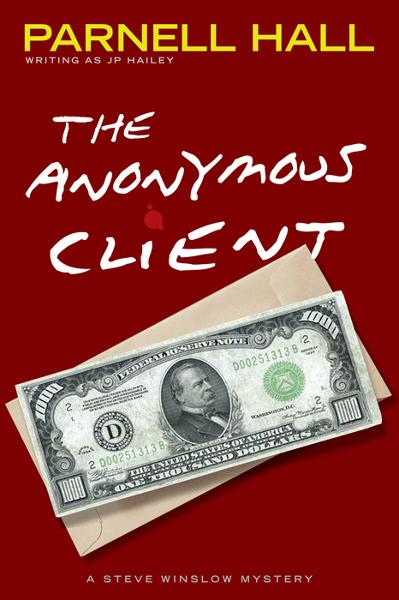 The Anonymous Client (Steve Winslow Courtroom Mystery,#2)