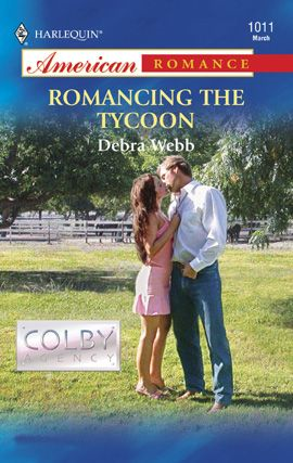 Romancing the Tycoon By: Debra Webb