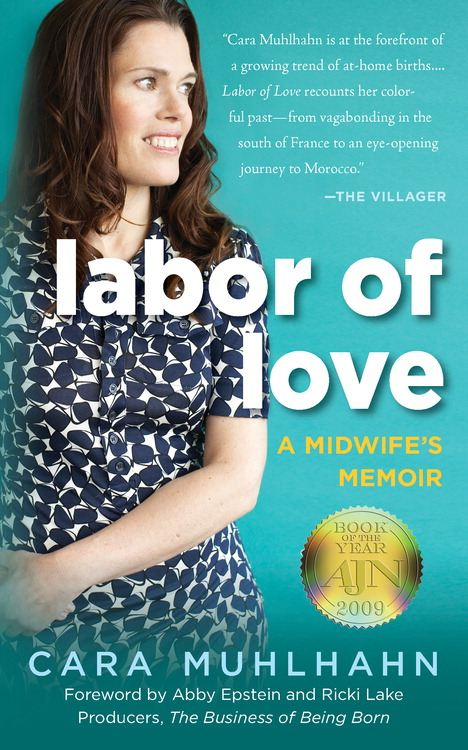 Labor of Love By: Cara Muhlhahn