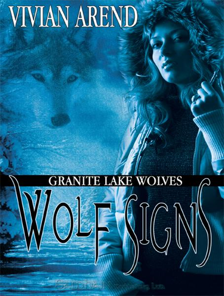 Wolf Signs By: Vivian Arend