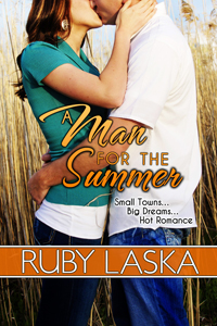 A Man For The Summer By: Ruby Laska