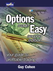 Options Made Easy By: Guy Cohen