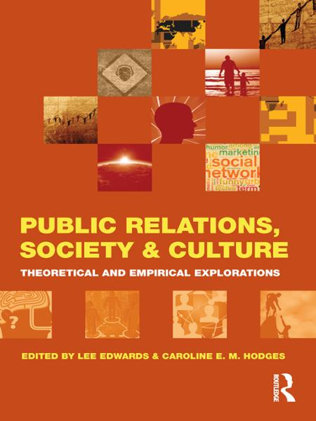 Public Relations, Society & Culture By: