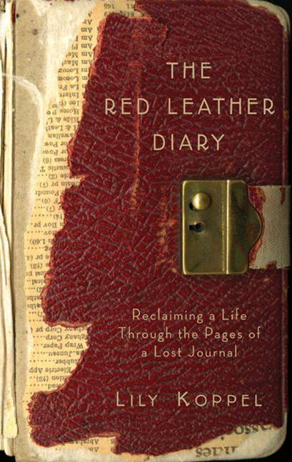 The Red Leather Diary By: Lily Koppel