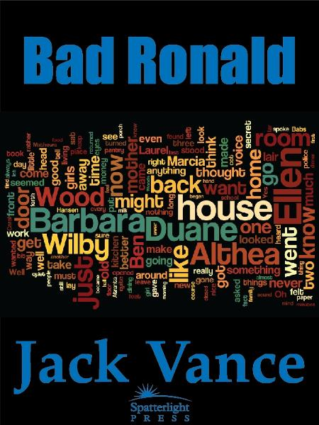 Bad Ronald By: Jack Vance