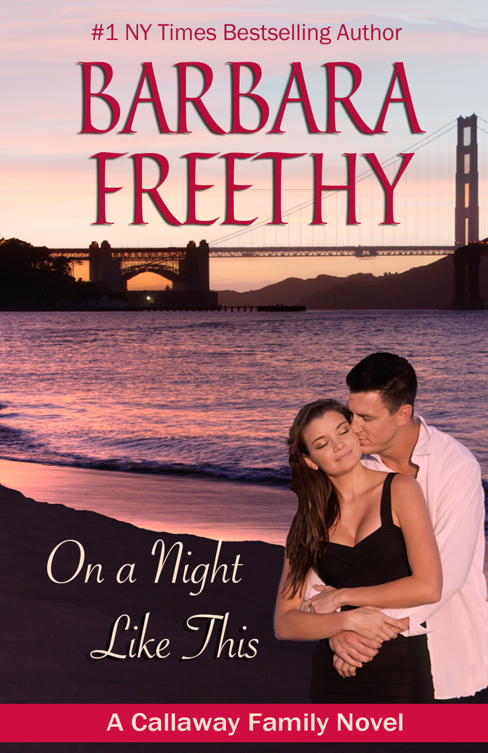 On A Night Like This By: Barbara Freethy