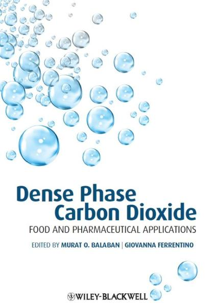 Dense Phase Carbon Dioxide By: