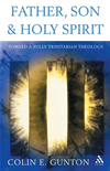 Father, Son And Holy Spirit: Toward A Fully Trinitarian Theology