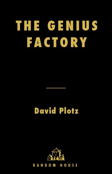 The Genius Factory By: David Plotz