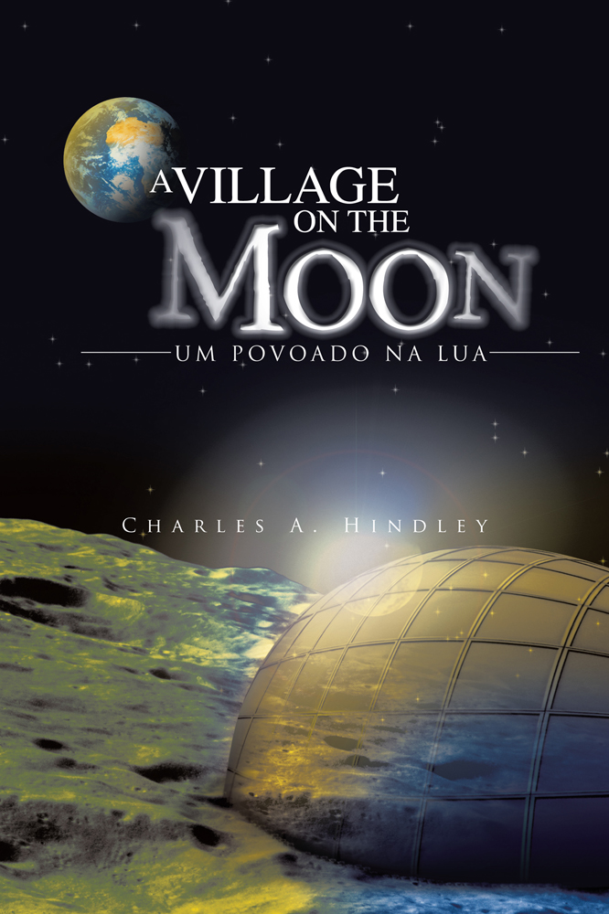 A VILLAGE ON THE MOON / UM POVOADO NA LUA