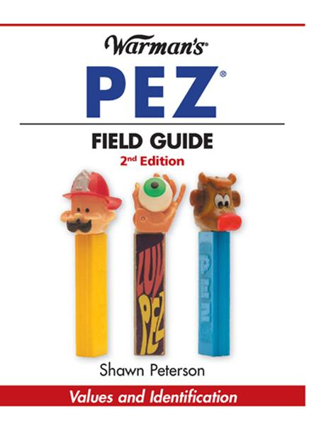 Warman's PEZ Field Guide: Values & Identification