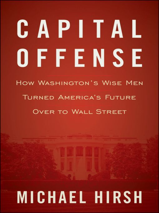 Capital Offense By: Michael Hirsh