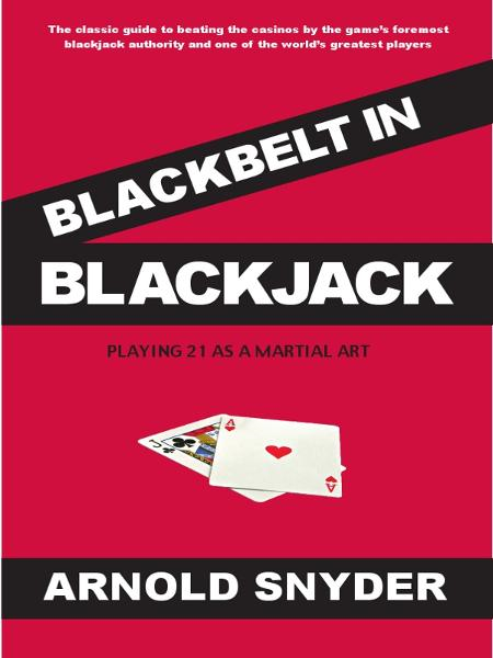 Blackbelt in Blackjack By: Arnold Snyder