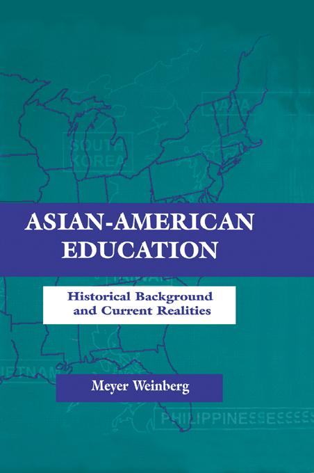 Asian-american Education: Historical Background and Current Realities