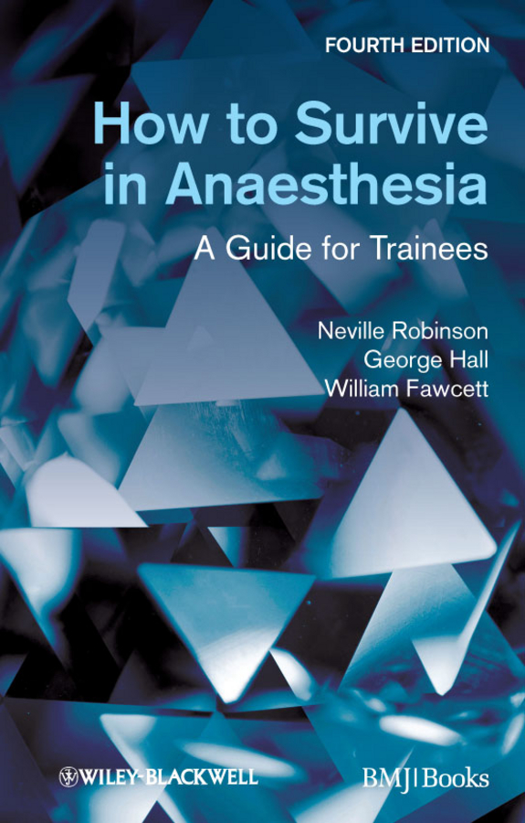 How to Survive in Anaesthesia