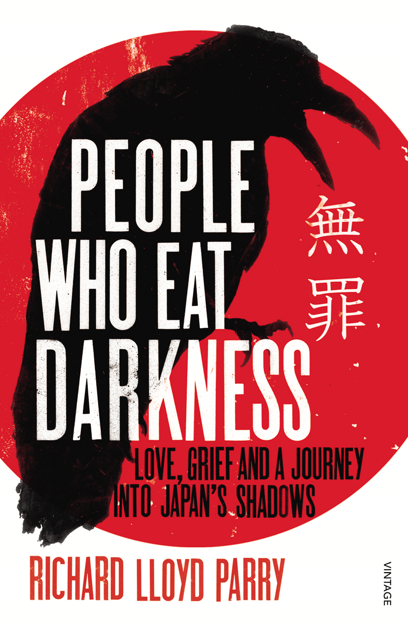 People Who Eat Darkness Love,  Grief and a Journey into Japan?s Shadows