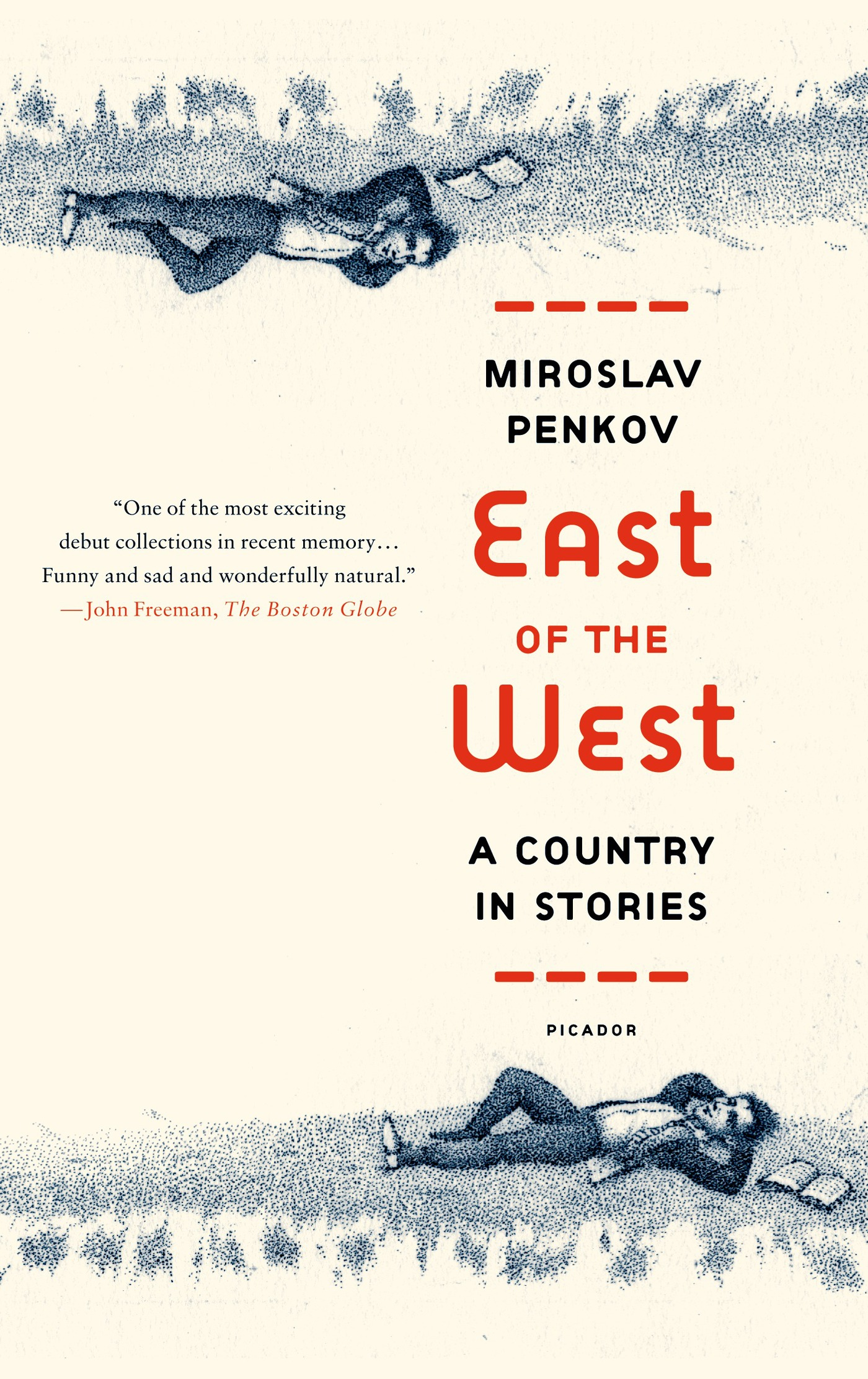 East of the West By: Miroslav Penkov