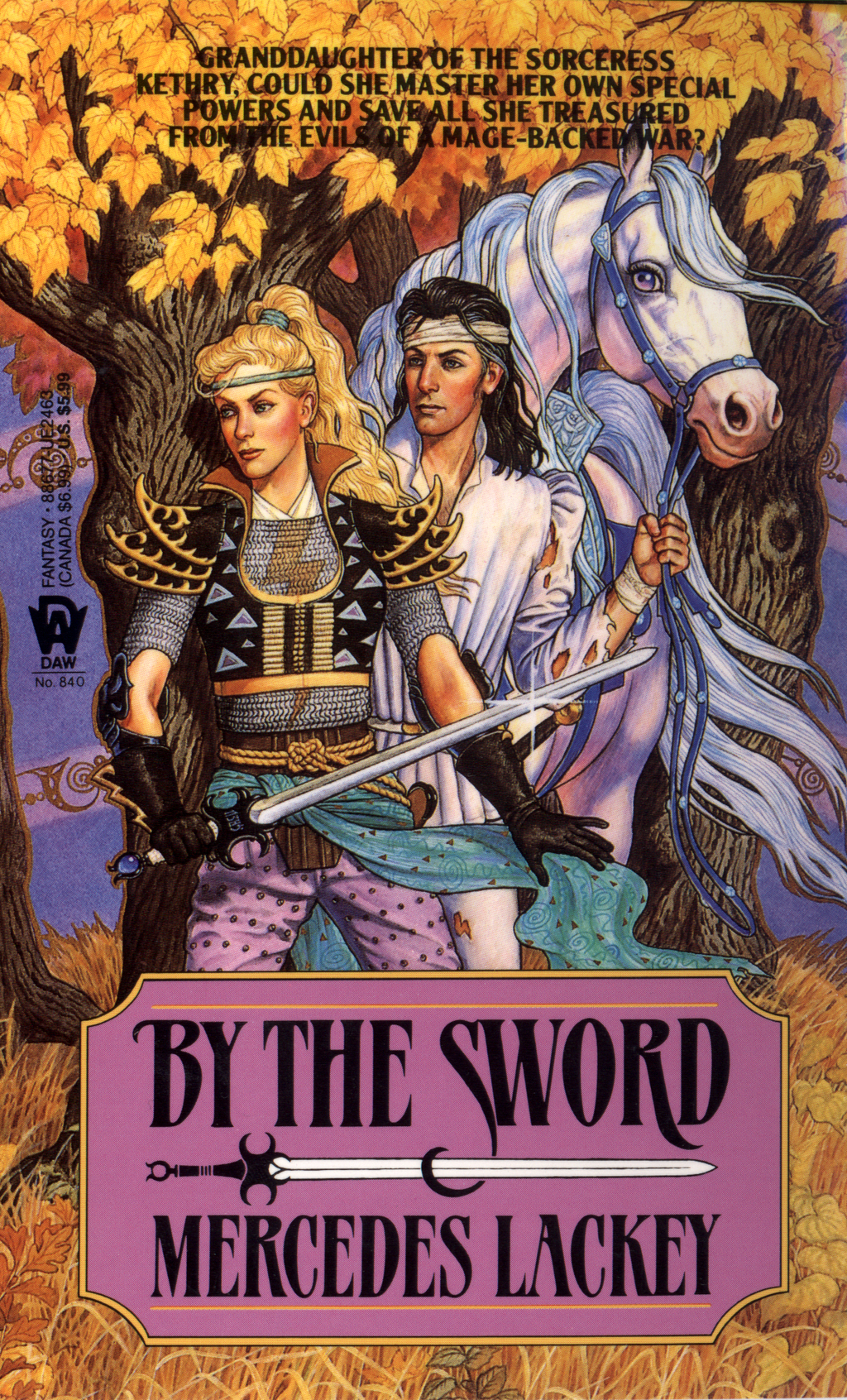 By the Sword By: Mercedes Lackey