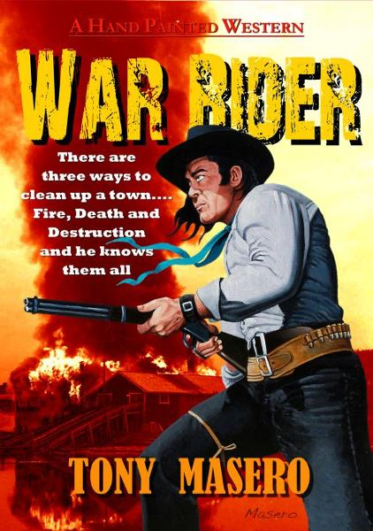War Rider By: Tony Masero
