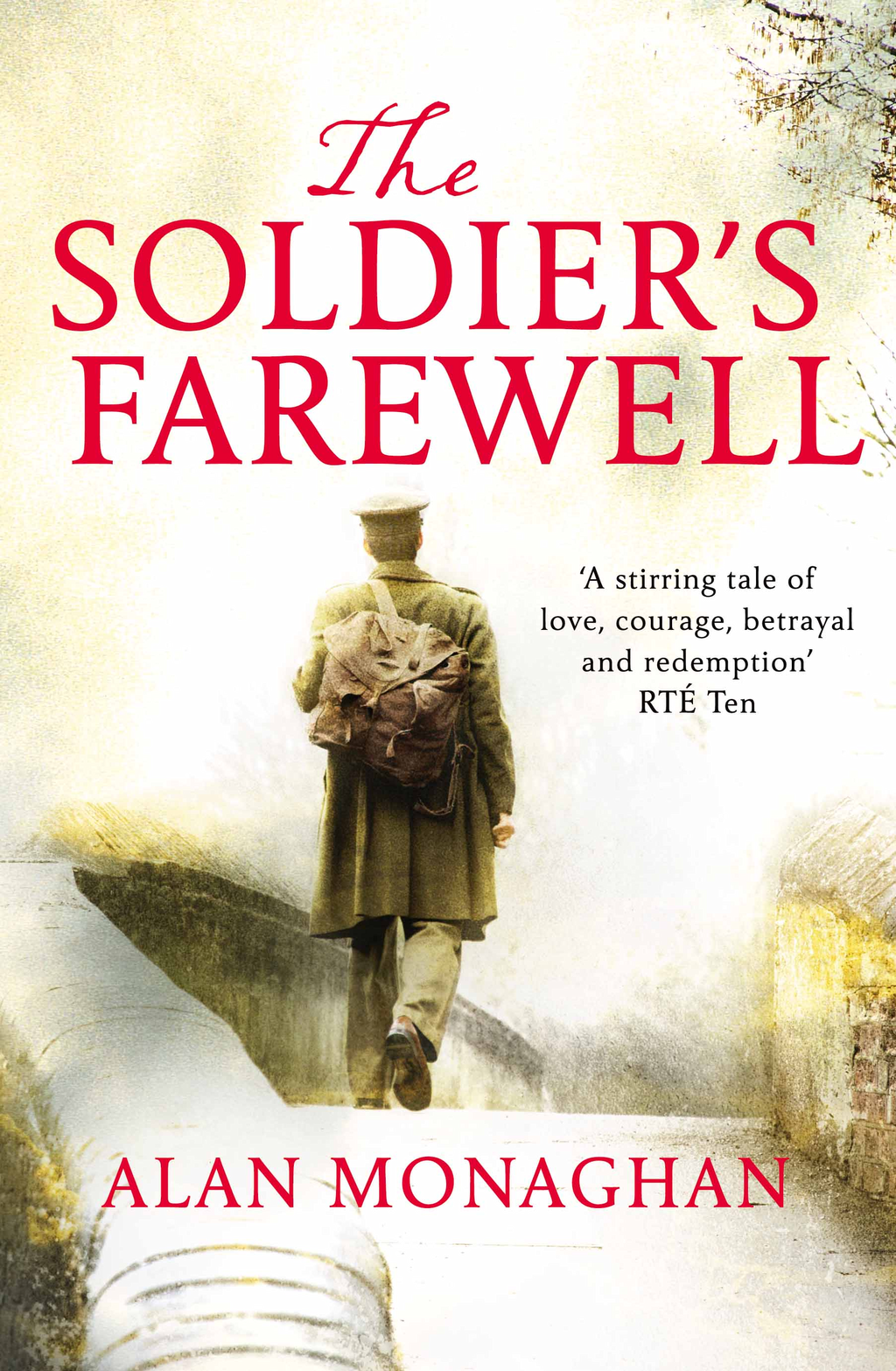 The Soldier's Farewell By: Alan Monaghan