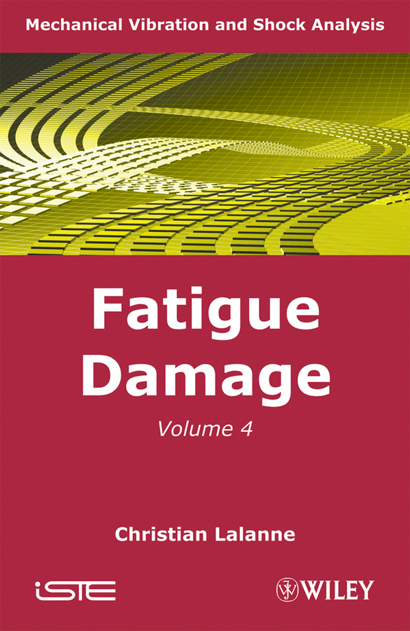 Mechanical Vibration and Shock, Fatigue Damage