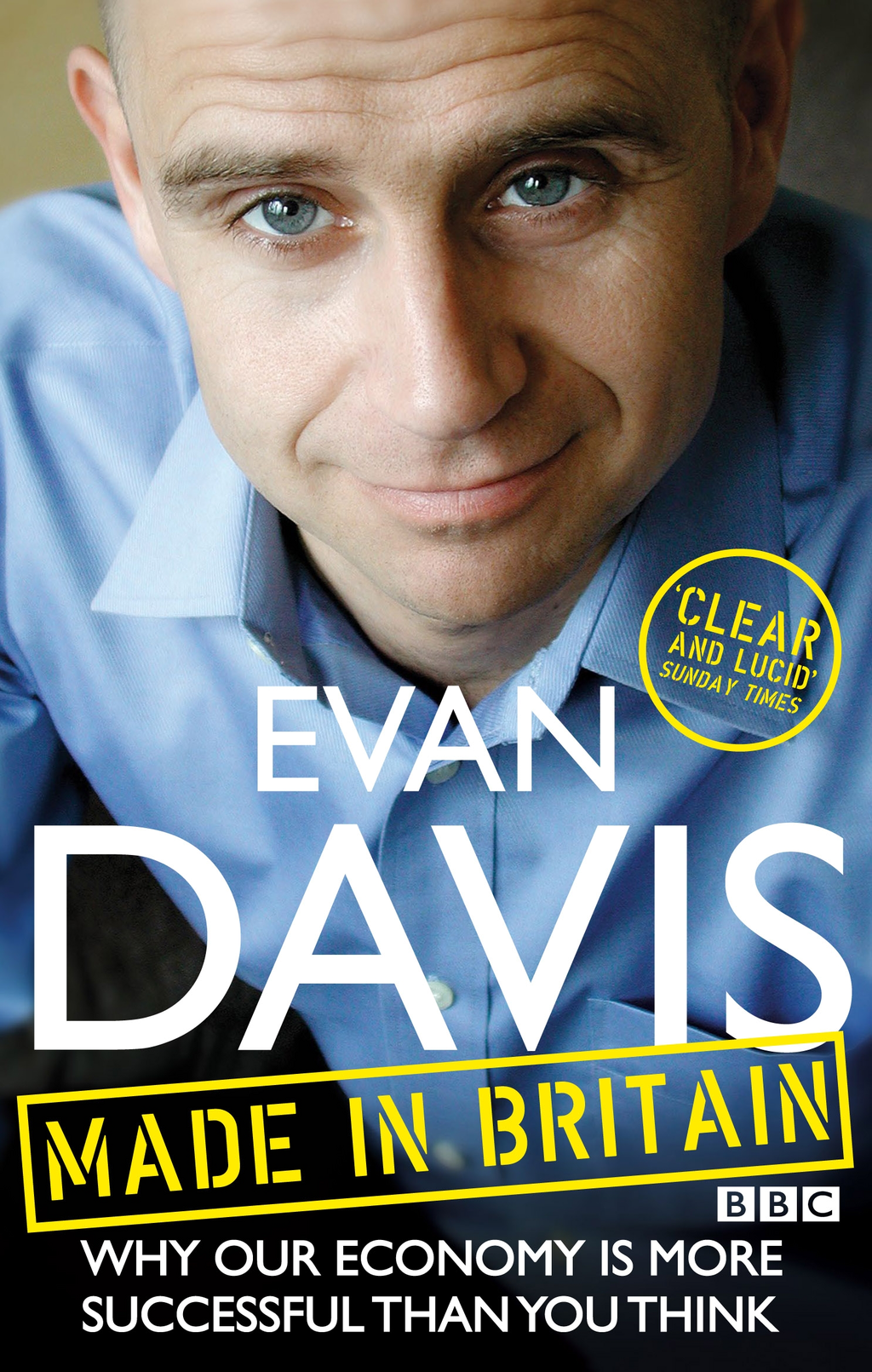 Made in Britain By: Evan Davis