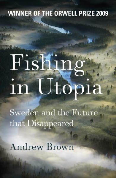 Fishing In Utopia By: Andrew Brown