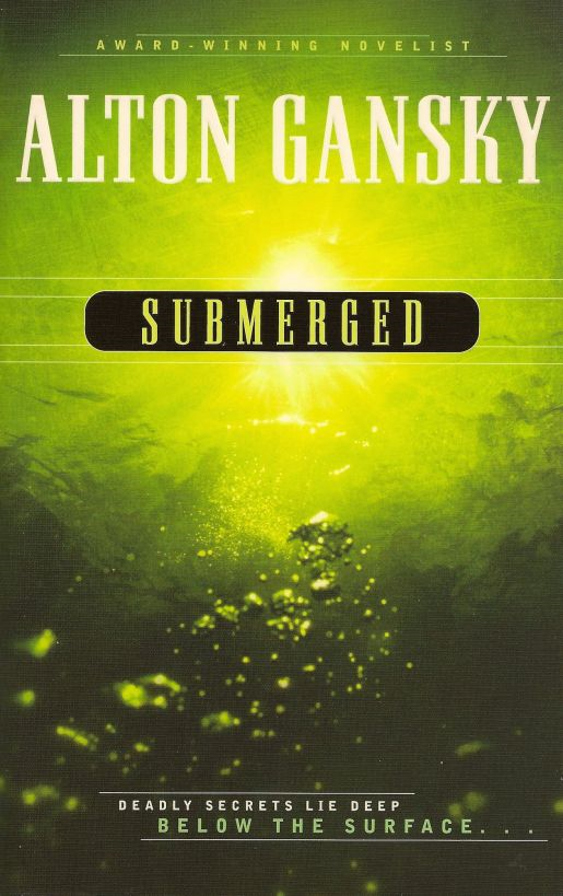 Submerged By: Alton Gansky