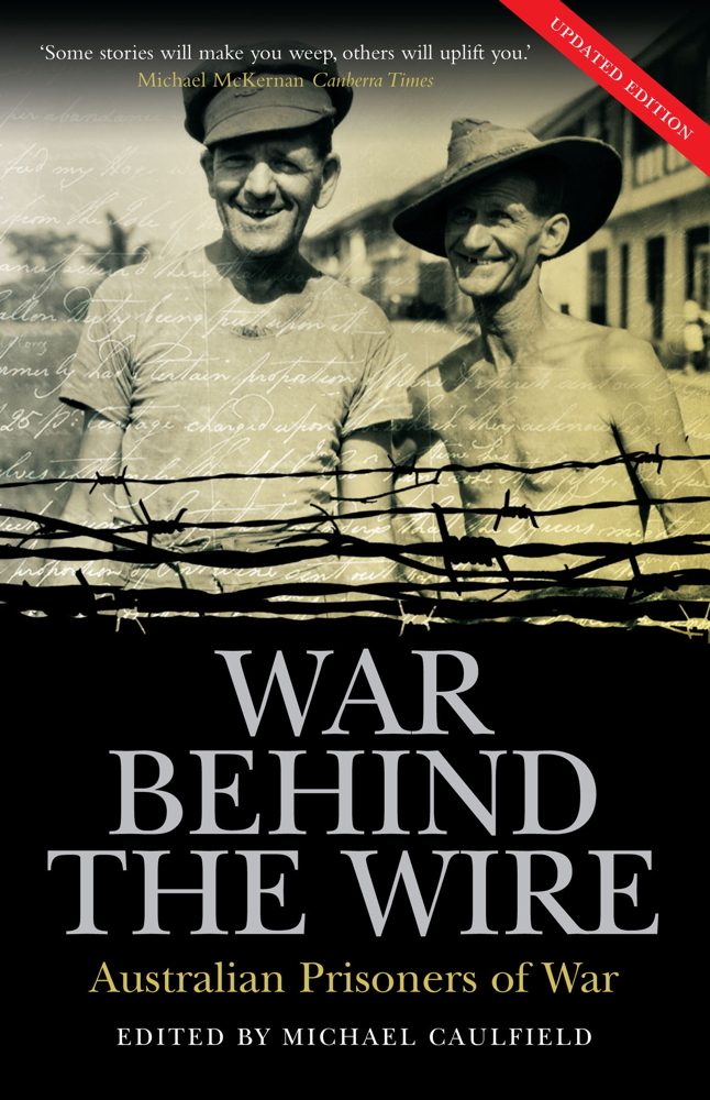 War Behind the Wire By: Michael Caulfield