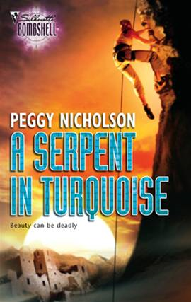 A Serpent in Turquoise By: Peggy Nicholson