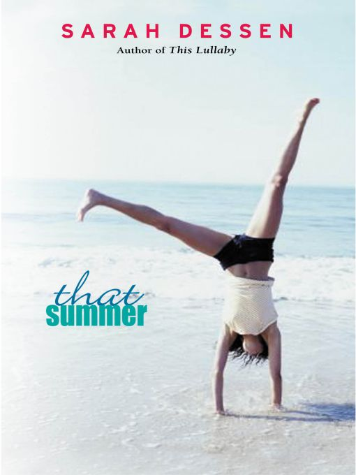 That Summer By: Sarah Dessen