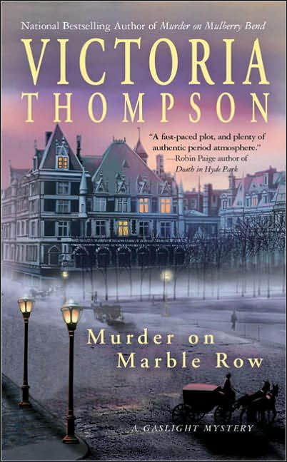 Murder on Marble Row By: Victoria Thompson