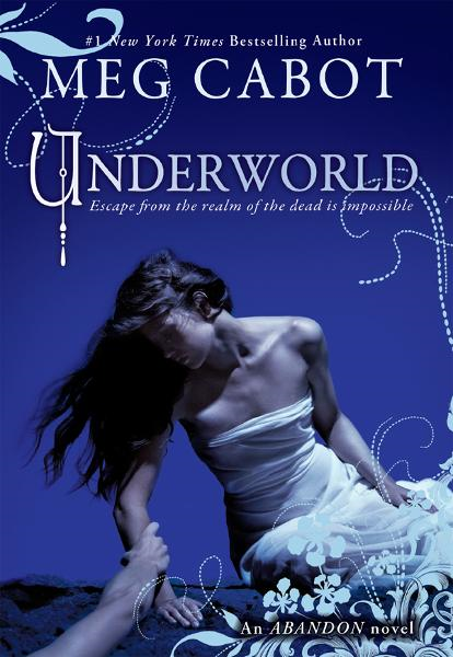 Abandon Book 2: Underworld By: Meg Cabot